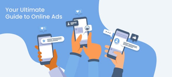 Ultimate Guide to Online Ads for Businesses